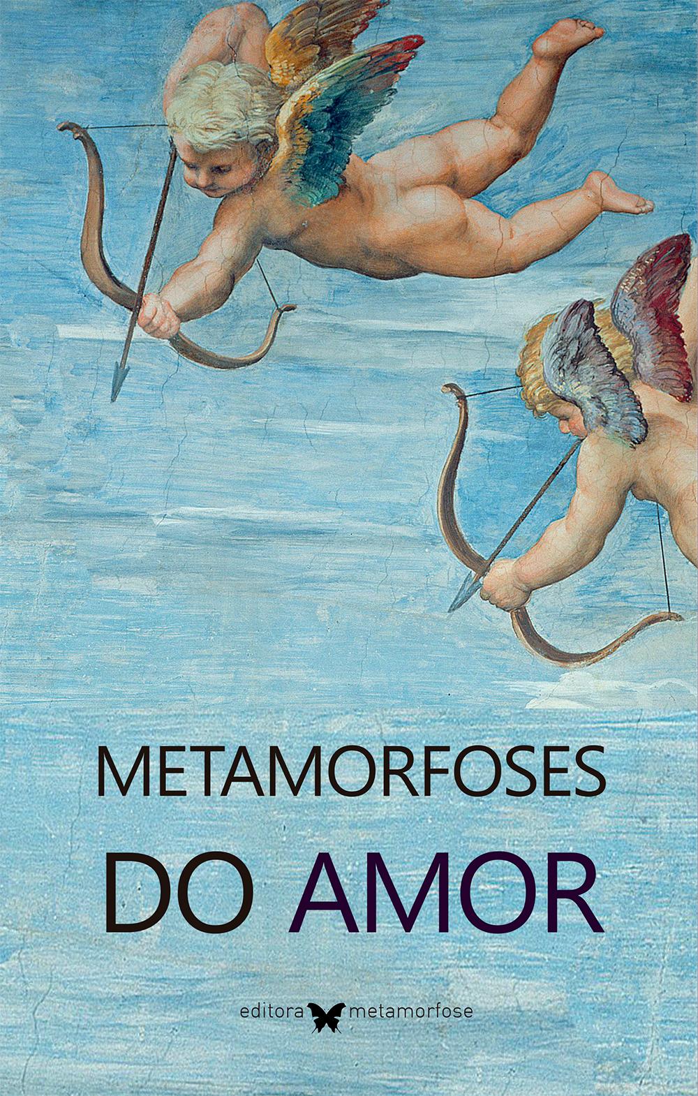 Antologia Metamorfoses do Amor, da Editora Metamorfose.